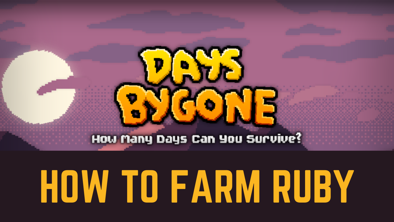 Days Bygone Guide